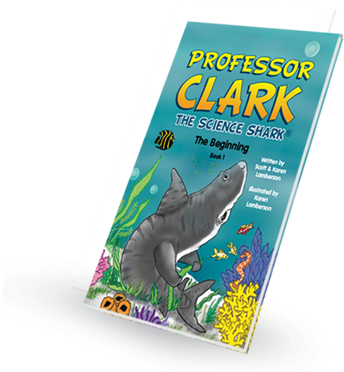 Professor Clark The Science Shark - Book 1